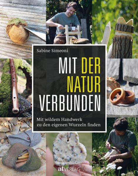 Mit der Natur verbunden (Sabine Simeoni) | AT Vlg.