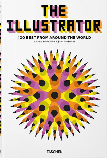 The Illustrator (Steven Heller, Julius Wiedemann (Hrsg.)) | Taschen Vlg.