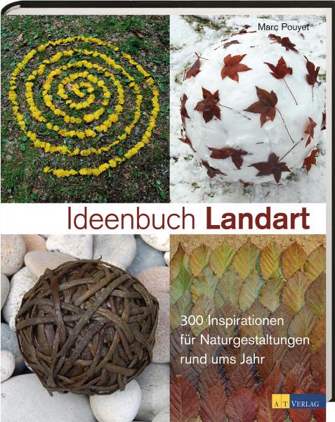 Ideenbuch Landart (Marc Pouyet)   AT Verlag