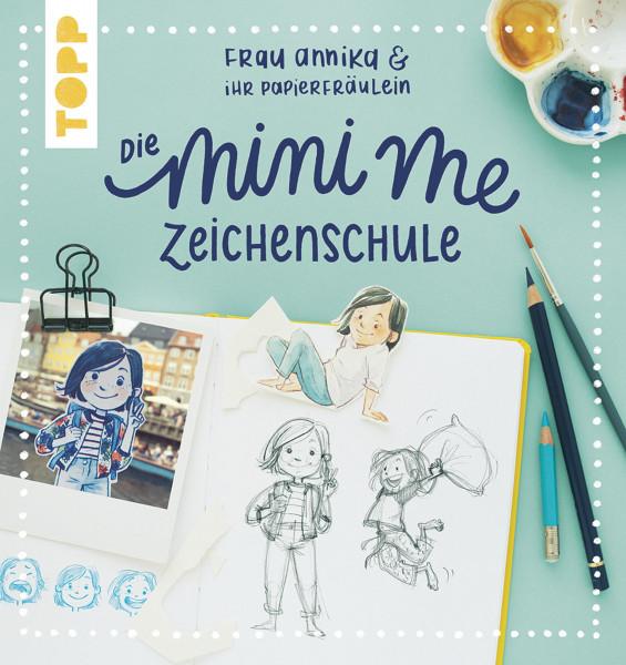 Die mini me Zeichenschule (Frau Annika & ihr Papierfräulein)   frechverlag