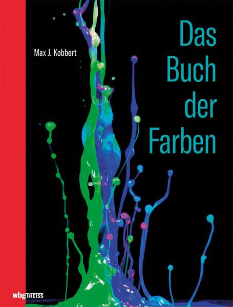 Das Buch der Farben (Max J. Kobbert) | wbg Theiss