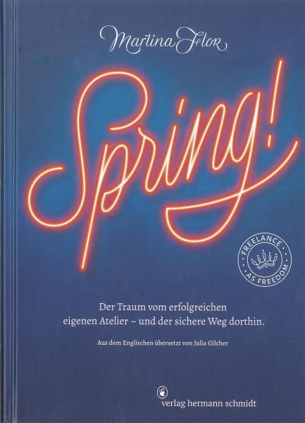 Spring! Der Traum vom eigenen Atelier – und der Weg dorthin (Martina Flor) | Verlag Hermann Schmidt