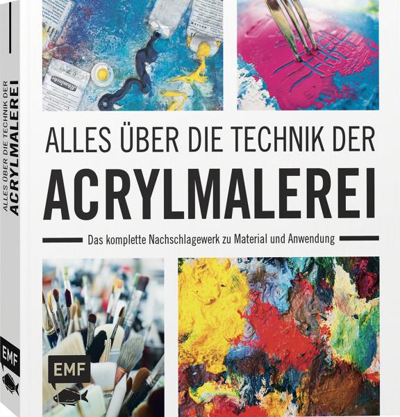 Alles über die Technik der Acrylmalerei (Anita Hörskens)   Edition Michael Fischer