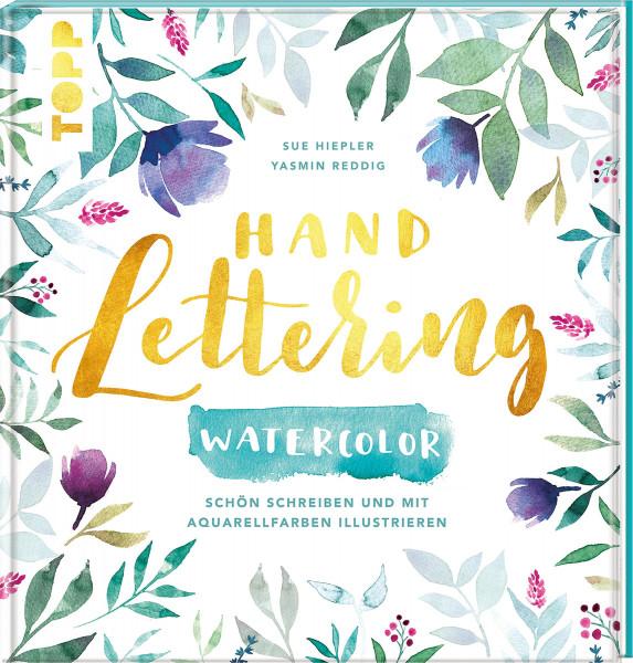 Handlettering Watercolor (Yasmin Reddig, Sue Hiepler)   frechverlag