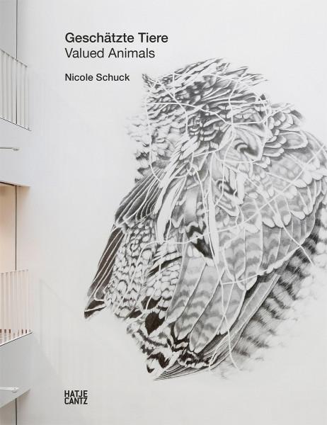 Nicole Schuck: Geschätzte Tiere / Valued Animals