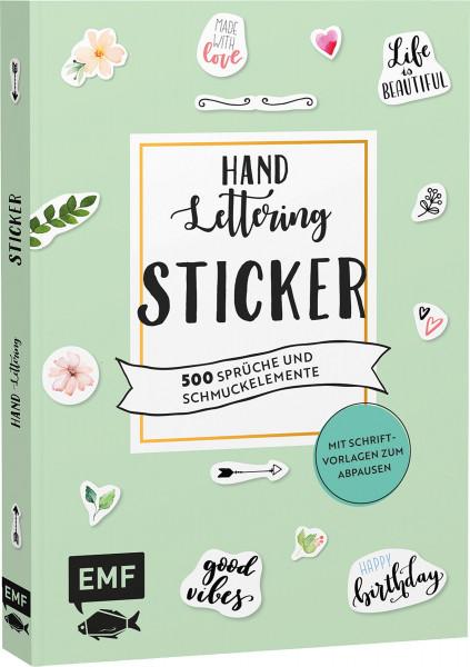 Handlettering-Sticker – 500 Sprüche und Schmuckelemente: Mit Schriftvorlagen zum Abpausen | EMF Vlg.