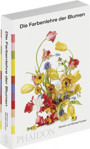 Die Farbenlehre der Blumen (Darroch und Michael Putnam) | Phaidon Vlg.