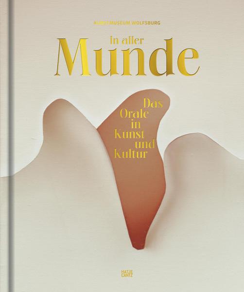 In aller Munde (Uta Ruhkamp (Hrsg.))   Hajte Cantz Vlg.