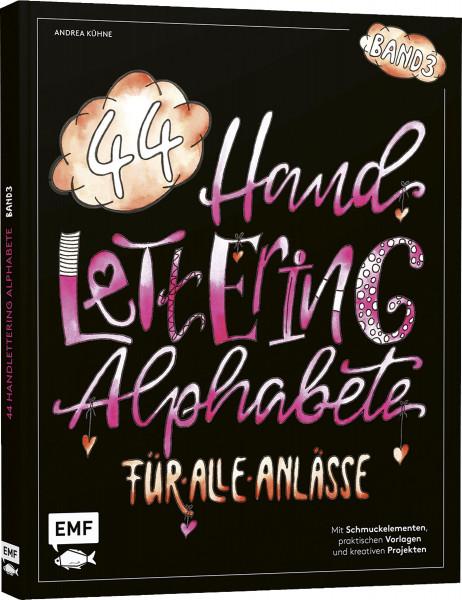 Handlettering 44 Alphabete – Für alle Anlässe – Band 3 (Andrea Kühne)   Edition Michael Fischer