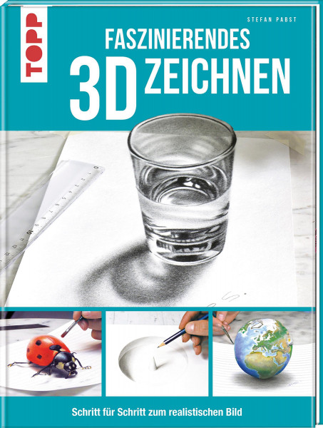 Faszinierendes 3D-Zeichnen (Stefan Pabst) | frechverlag