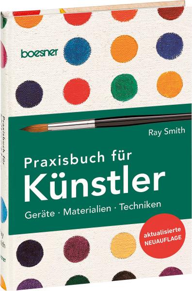 boesner GmbH (Hrsg.): Ray Smith – Praxisbuch für Künstler