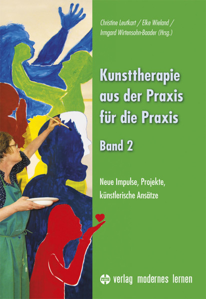 Verlag Modernes Lernen Kunsttherapie – aus der Praxis für die Praxis – Band 2