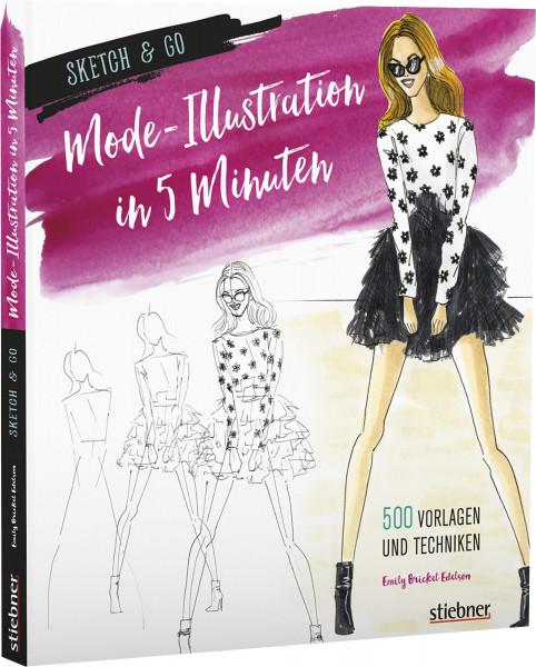 Sketch & Go - Mode-Illustration in 5 Minuten (Emily Brickel Edelson) | Stiebner Vlg.