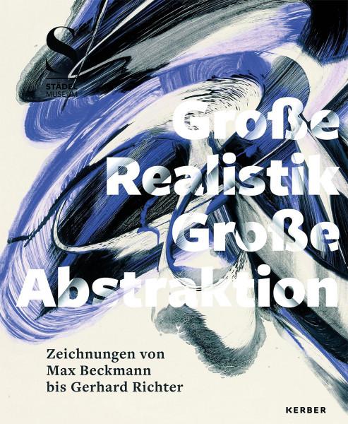 Große Realistik & Große Abstraktion (Jenny Graser)   Kerber Vlg.