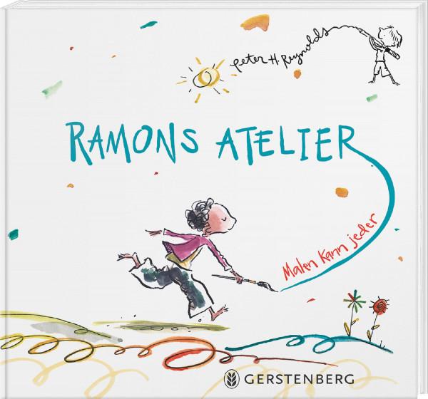 Ramons Atelier (Peter H. Reynolds) | Gerstenberg Vlg.