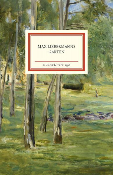 Max Liebermanns Garten (Gloria Köpnick)   Insel Vlg.