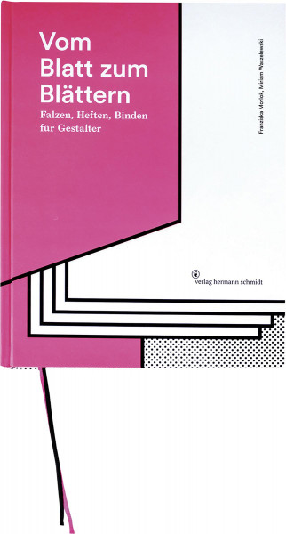 Vom Blatt zum Blättern (Franziska Morlok, Miriam Waszelewski) | Verlag Hermann Schmidt