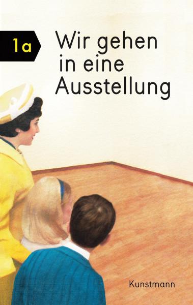 Wir gehen in eine Ausstellung (Miriam Elia) | Verlag Antje Kunstmann