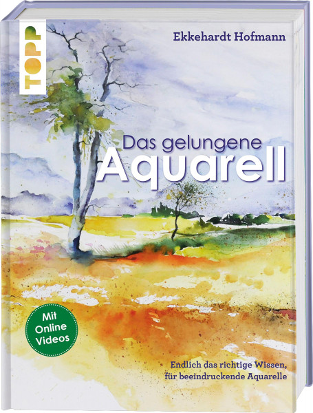 Das gelungene Aquarell (Ekkehardt Hofmann) | frechverlag