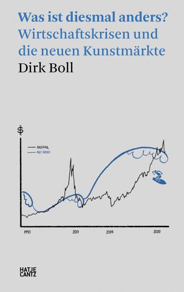 Was ist diesmal anders? (Dirk Boll) | Hatje Cantz Vlg.