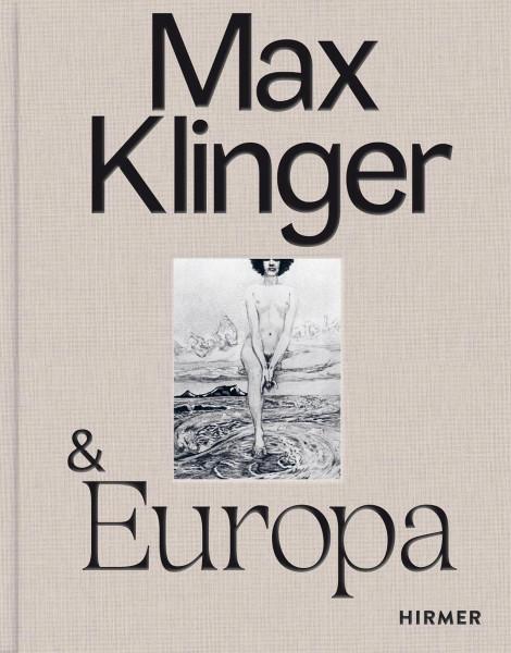 Max Klinger & Europa (Alfred Weidinger)   Hiermer Vlg.
