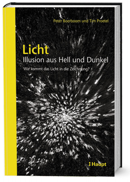 Haupt Verlag Licht: Illusion aus Hell und Dunkel