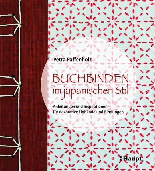 Buchbinden im japanischen Stil (Petra Paffenholz)   Haupt Vlg.