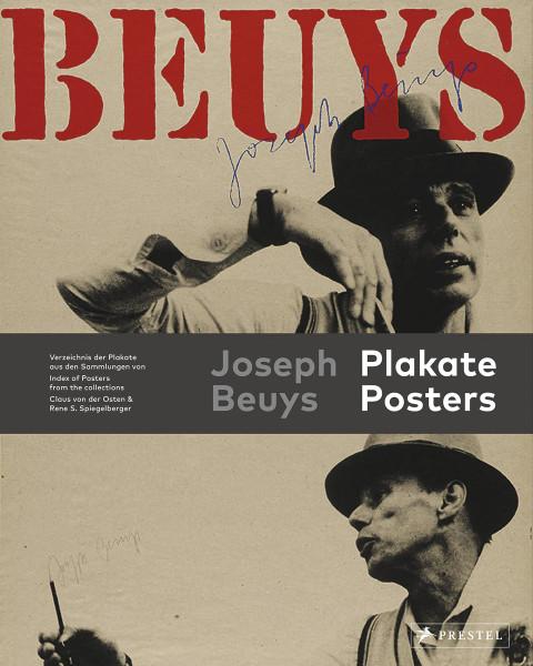 Joseph Beuys: Poster und Plakate (Rene S. Spiegelberger, Claus von der Osten) | Prestel Vlg.