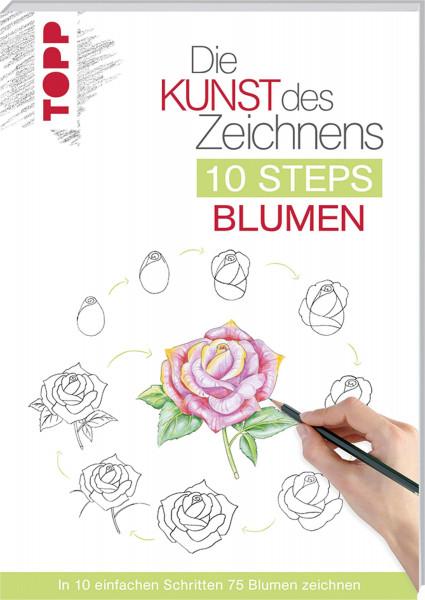 Die Kunst des Zeichnens – 10 Steps Blumen   frechverlag