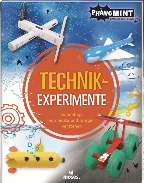 moses Verlag PhänoMINT Technik-Experimente