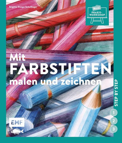 Mit Farbstiften malen und zeichnen (Brigitte Doege-Schellinger) | EMF Vlg.