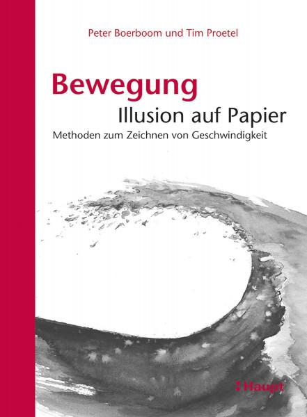 Haupt Verlag Bewegung: Illusion auf Papier