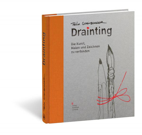 Drainting (Felix Scheinberger) | Verlag Hermann Schmidt
