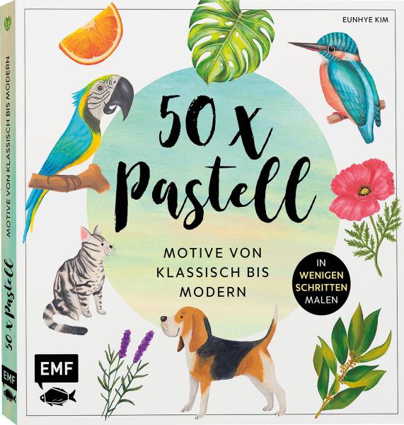 Eunhye Kim: 50 x Pastell – Motive von klassisch bis modern
