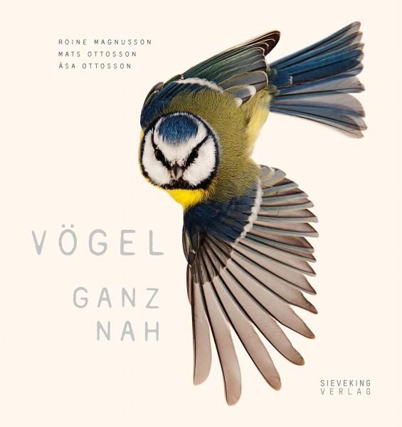 Vögel ganz nah (Roine Magnusson) | Sieveking Vlg.