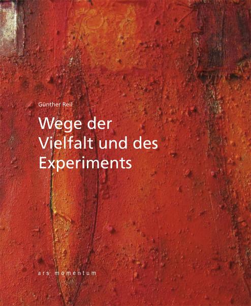 Ars Momentum Kunstverlag Wege der Vielfalt und des Experiments