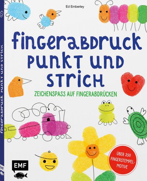 Fingerabdruck, Punkt und Strich – Zeichenspaß auf Fingerabdrücken (Ed Emberley) | EMF Vlg.