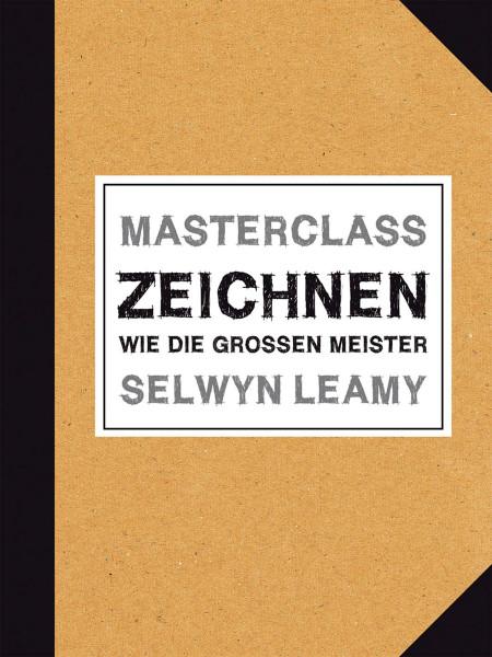Masterclass Zeichnen (Selwyn Leamy)   Midas Vlg.