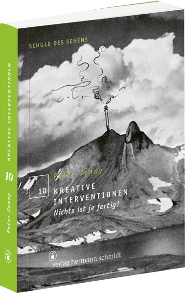 Kreative Interventionen. Nichts ist fertig! (Peter Jenny) | Verlag Hermann Schmidt