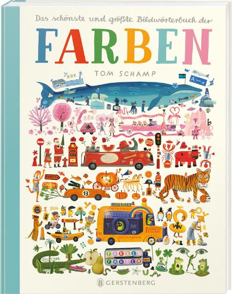 Das schönste und größte Bildwörterbuch der Farben (Tom Schamp, Birgit Erdmann (Übers.)) | Gerstenberg Vlg.