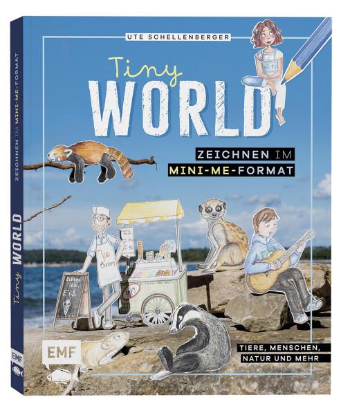 Tiny World – Zeichnen im Mini-Me-Format (Ute Schellenberger) | Edition Michael Fischer