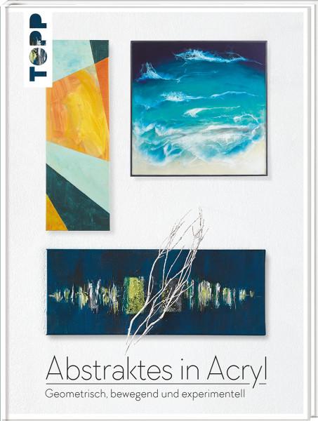 Abstraktes in Acryl | frechverlag
