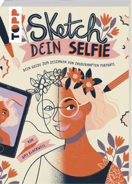 Sketch dein Selfie (Amy Blackwell) | frechverlag