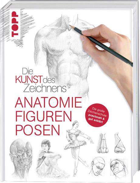 Die Kunst des Zeichnens – Anatomie, Figuren, Posen | frechverlag
