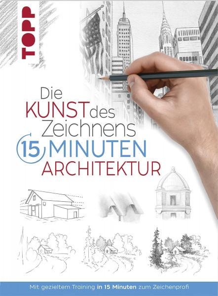 Die Kunst des Zeichnens: 15 Minuten Architektur | frechverlag