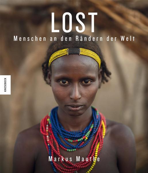Markus Mauthe, Florens Eckert: Lost – Menschen an den Rändern der Welt