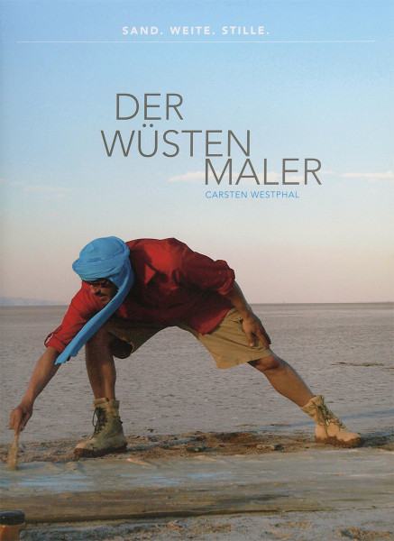 Der Wüstenmaler Carsten Westphal