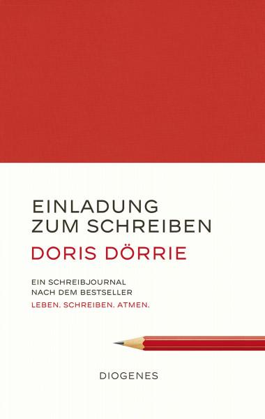 Einladung zum Schreiben (Doris Dörrie)   Diogenes Vlg.