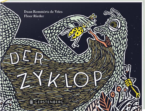 Der Zyklop (Daan Remmerts de Vries, Floor Rieder (Illustr.)) | Gerstenberg Vlg.