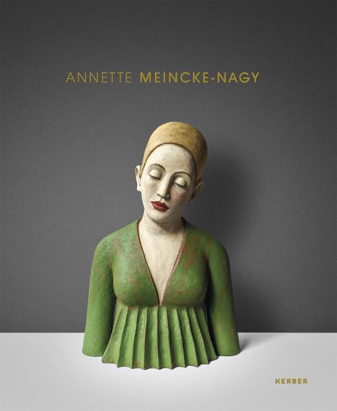 Annette Meinecke-Nagy – Touchable | Kerber Vlg.